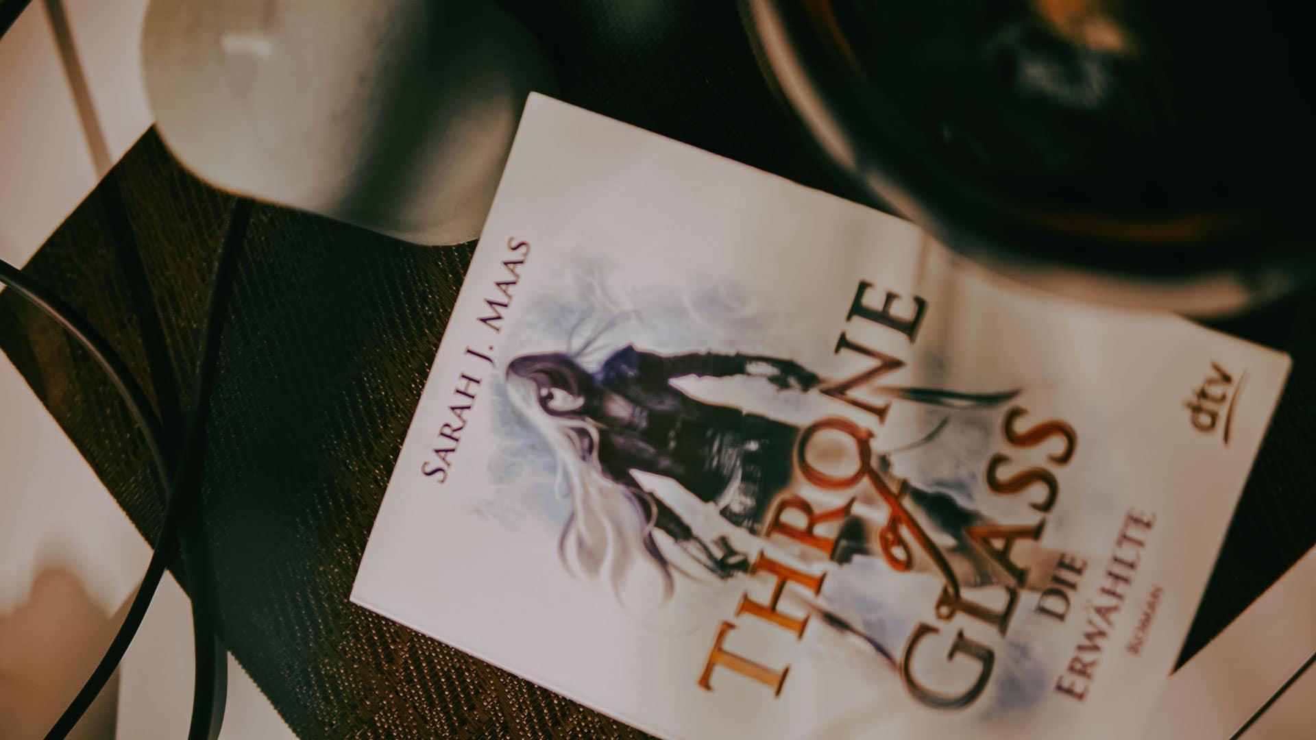Buch Rezension von Throne of Glass Die Erwählte